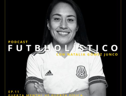 11. Fuerza mental vs. fuerza física. Parte 3: perspectiva de una jugadora con Liliana Mercado